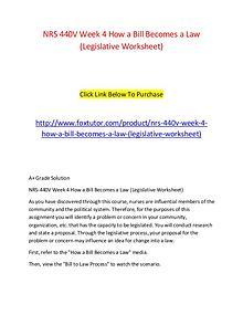 NRS 440V Week 4 How a Bill Becomes a Law (Legislative Worksheet)