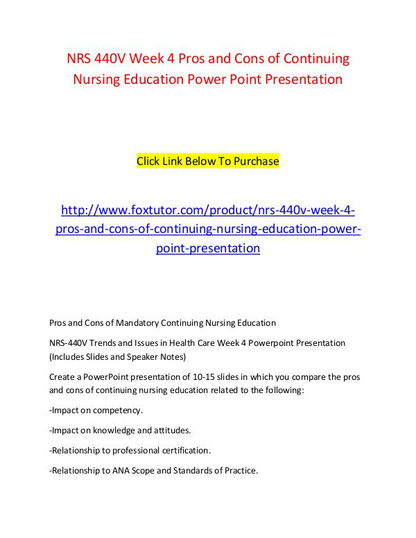 NRS 440V Week 4 Pros and Cons of Continuing Nursing Education Power P NRS 440V Week 4 Pros and Cons of Continuing Nursin