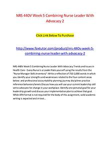 NRS 440V Week 5 Combining Nurse Leader With Advocacy 2
