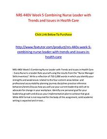 NRS 440V Week 5 Combining Nurse Leader with Trends and Issues in Heal