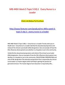 NRS 440V Week 5 Topic 5 DQ 1   Every Nurse is a Leader