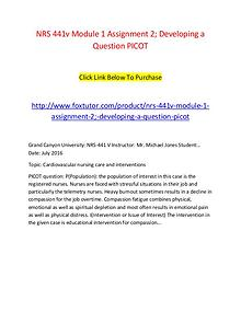 NRS 441v Module 1 Assignment 2; Developing a Question PICOT