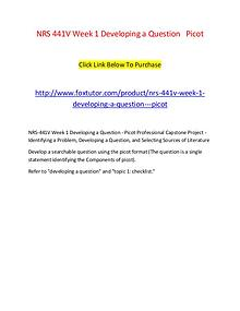 NRS 441V Week 1 Developing a Question   Picot