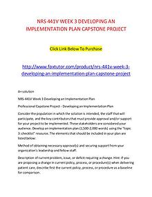 NRS 441V WEEK 3 DEVELOPING AN IMPLEMENTATION PLAN CAPSTONE PROJECT