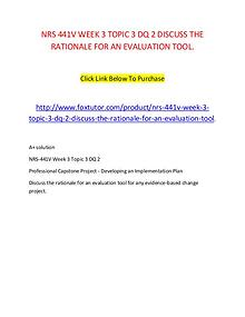 NRS 441V WEEK 3 TOPIC 3 DQ 2 DISCUSS THE RATIONALE FOR AN EVALUATION