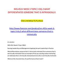 NRS 451V WEEK 3 TOPIC 3 DQ 2 WHAT DIFFERENTIATES SOMEONE THAT IS INTR