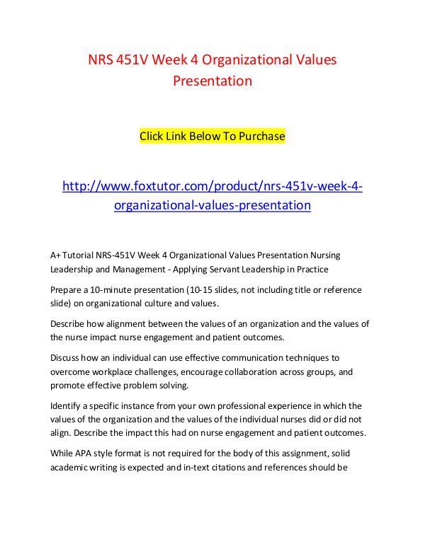 NRS 451V Week 4 Organizational Values Presentation NRS 451V Week 4 Organizational Values Presentation
