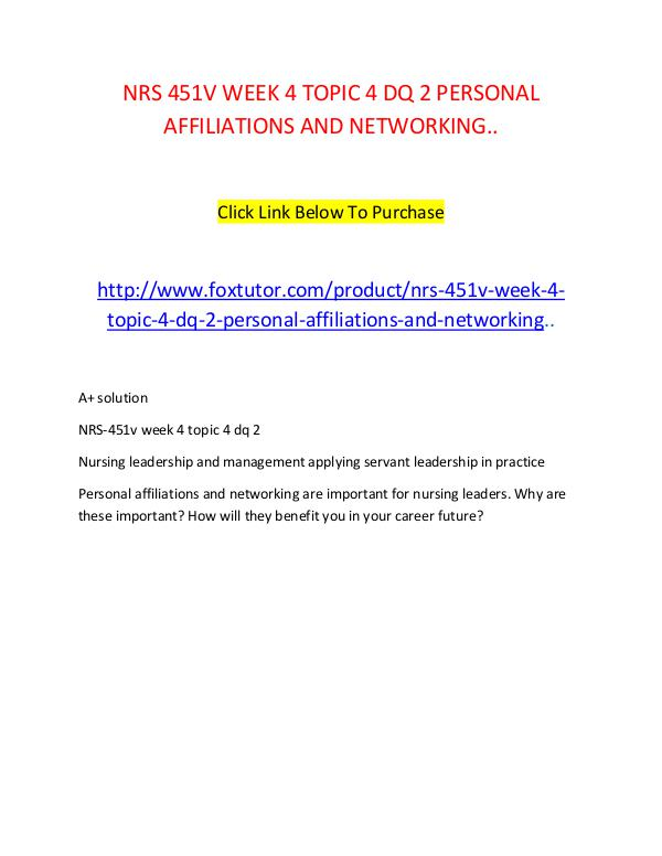 NRS 451V WEEK 4 TOPIC 4 DQ 2 PERSONAL AFFILIATIONS AND NETWORKING.. NRS 451V WEEK 4 TOPIC 4 DQ 2 PERSONAL AFFILIATIONS
