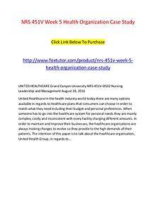 NRS 451V Week 5 Health Organization Case Study