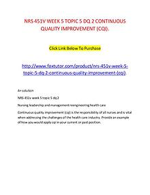 NRS 451V WEEK 5 TOPIC 5 DQ 2 CONTINUOUS QUALITY IMPROVEMENT (CQI).