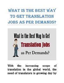 What is the Best Way to Get Translation Jobs as Per Demands?