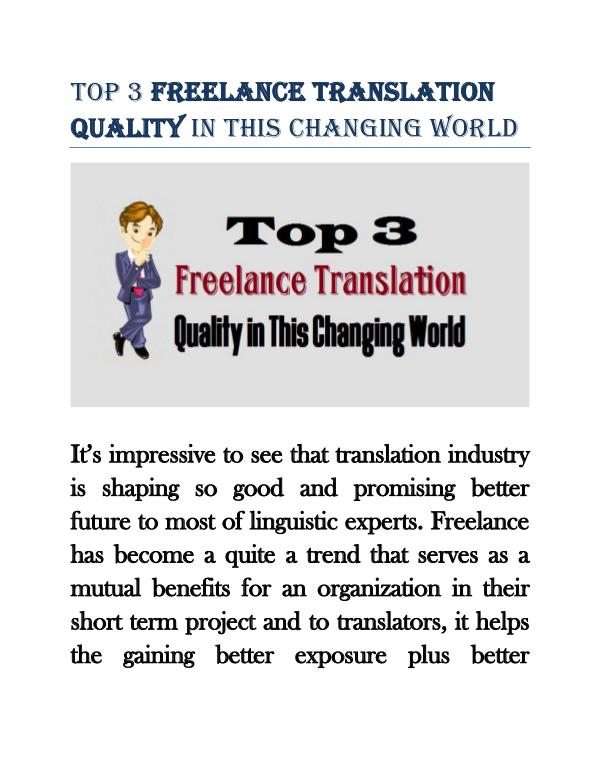 Top 3 Freelance Translation Quality in This Changing World Top 3 Freelance Translation Quality in This Changi