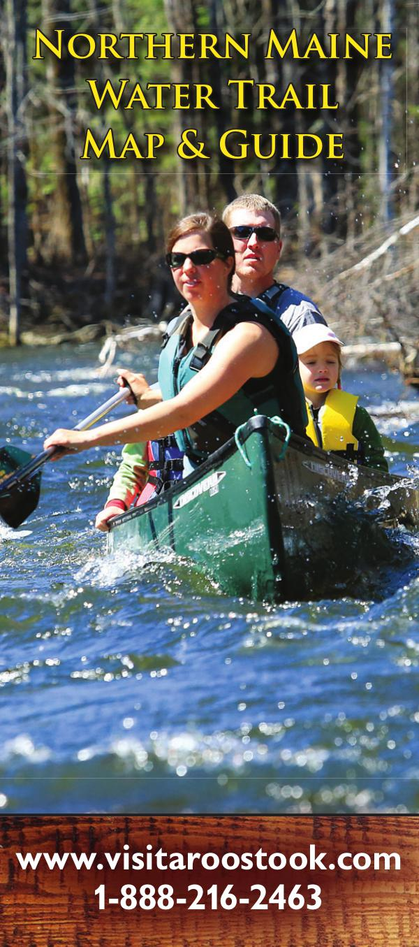 Northern Maine Water Trail Map & Guide ACT 2018 Water Trails