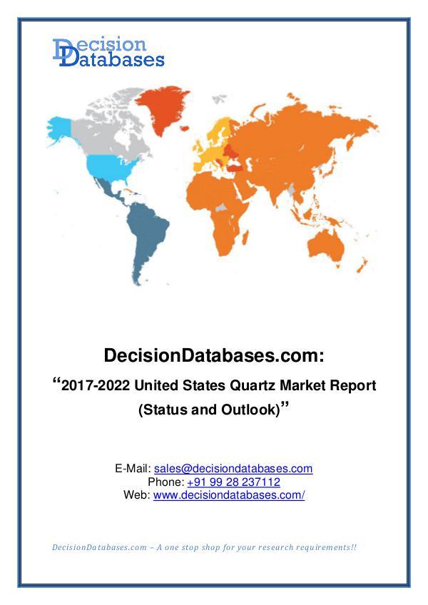 Market Report United States Quartz Market Report 2017-2022