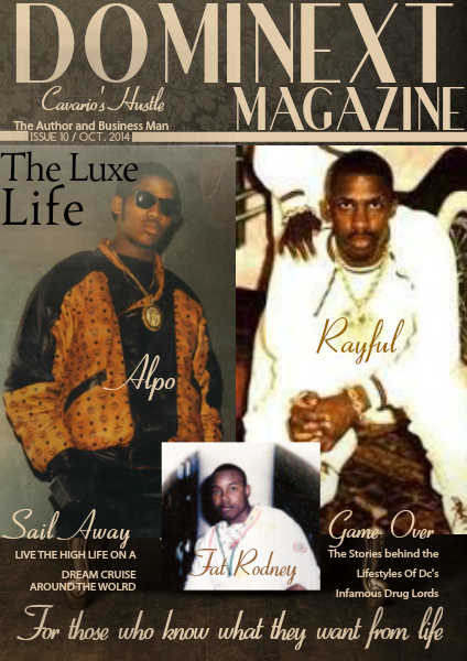 Dominext Magazine The Luxe Life Issue