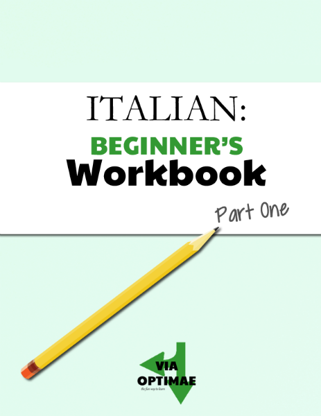 Via Optimae: Italian Workbooks Beginner's Workbook, Part One