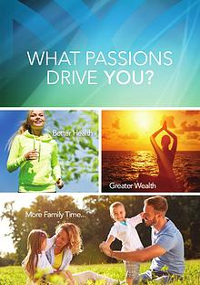 What Passions Drive You