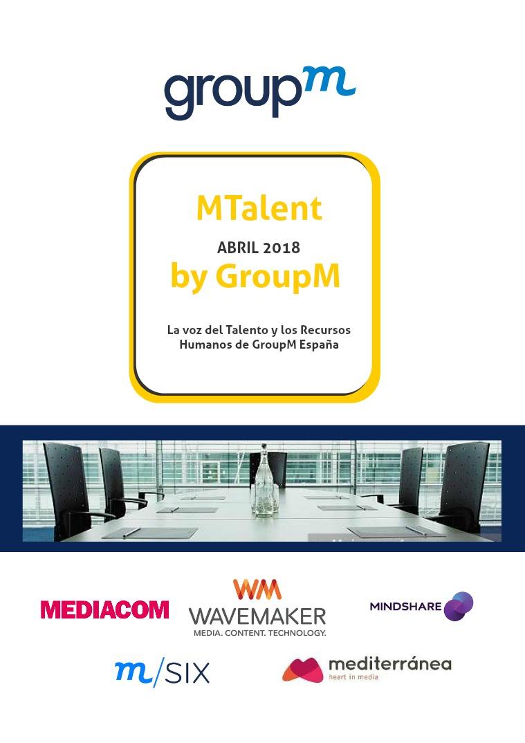 MTalent by GroupM España Número VII- Abril 2018