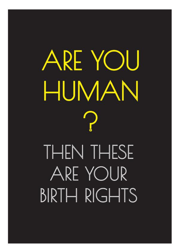 Are you a human? Then these are your 'birth' rights 1