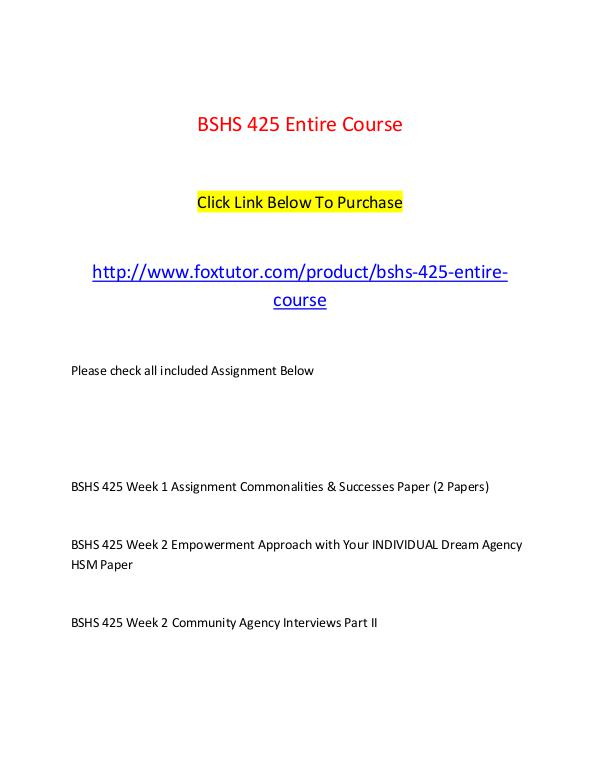 BSHS 425 All Assignments BSHS 425 All Assignments