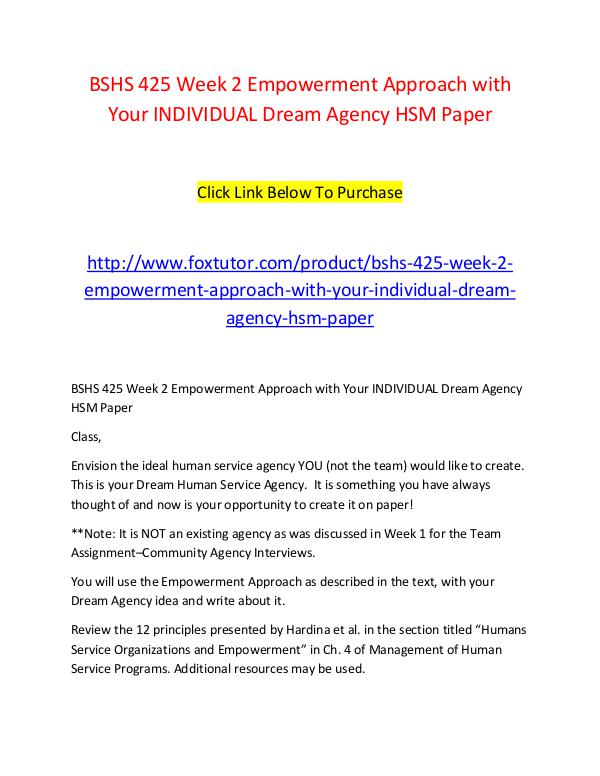 BSHS 425 Week 2 Empowerment Approach with Your INDIVIDUAL Dream Agenc BSHS 425 Week 2 Empowerment Approach with Your IND