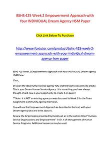 BSHS 425 Week 2 Empowerment Approach with Your INDIVIDUAL Dream Agenc
