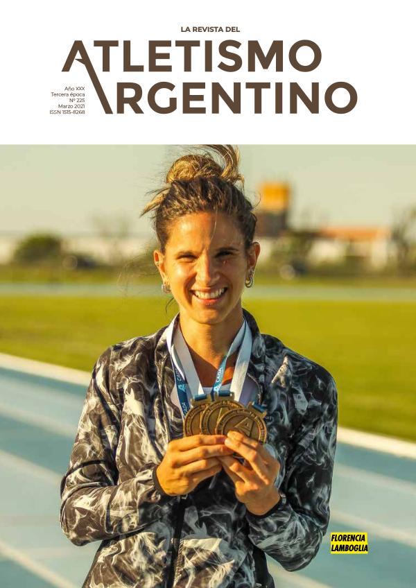 Atletismo Argentino Año XXX Número 225 - Marzo 2021