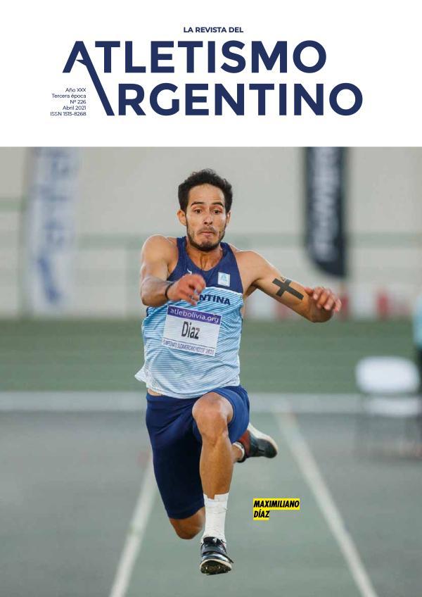 Atletismo Argentino Año XXX Número 226 - Abril 2021