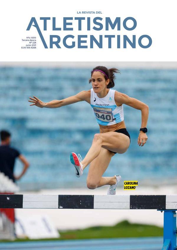 Atletismo Argentino Año XXXI Número 228 - Junio 2021