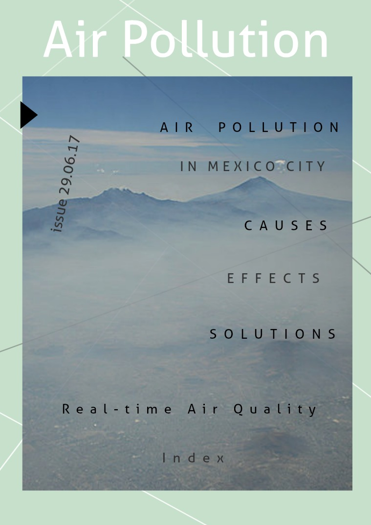 My first Magazine Air Pollution in Mexico City June 2017