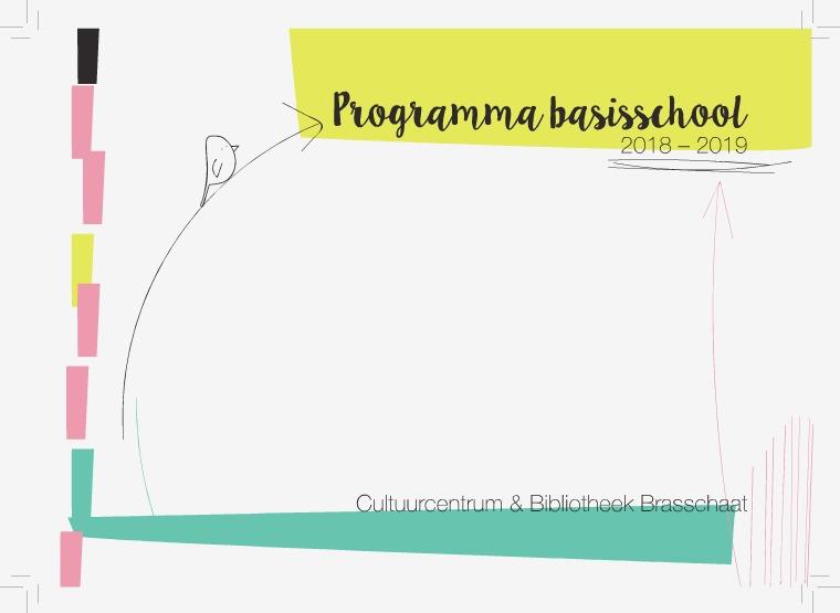 2018-2019 Schoolbrochure Bib & CC Schoolbrochure Basisschool cc bib Brasschaat