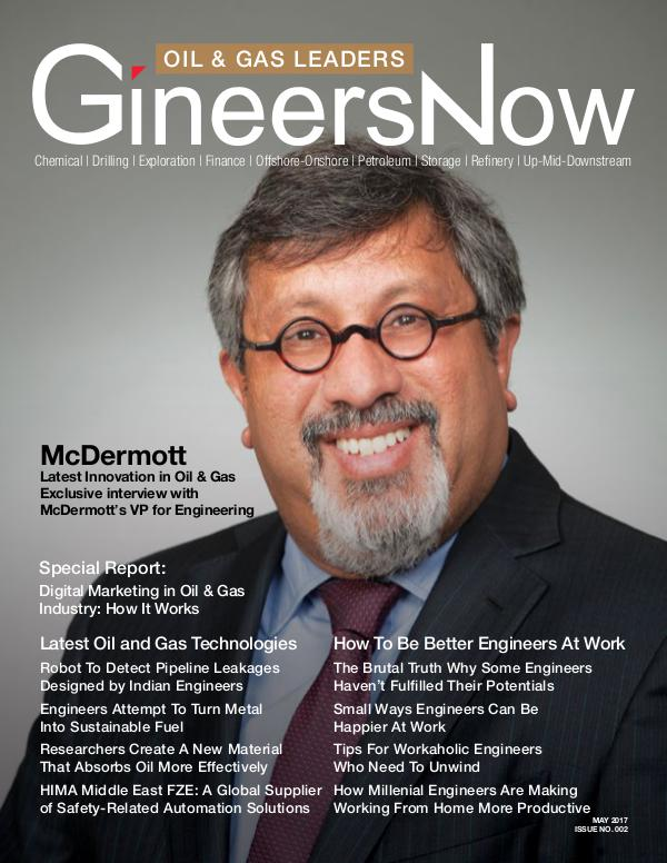 McDermott: Trends in Offshore Oil & Gas - GineersNow GineersNow Engineering Magazine Issue No. 021, McD