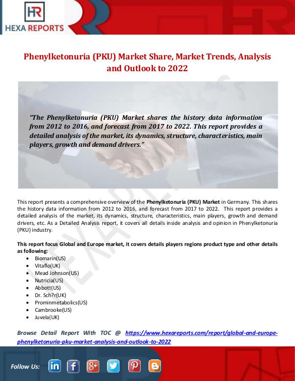 Hexa Reports Phenylketonuria (PKU) Market Share, Market Trends,