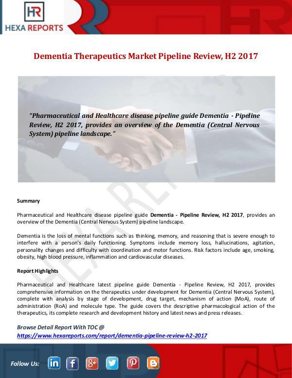 Dementia Therapeutics Market Pipeline Review, H2 2