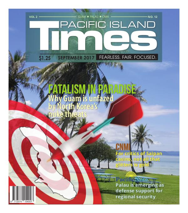 Pacific Island Times September 2017 Vol 2 Issue No. 12