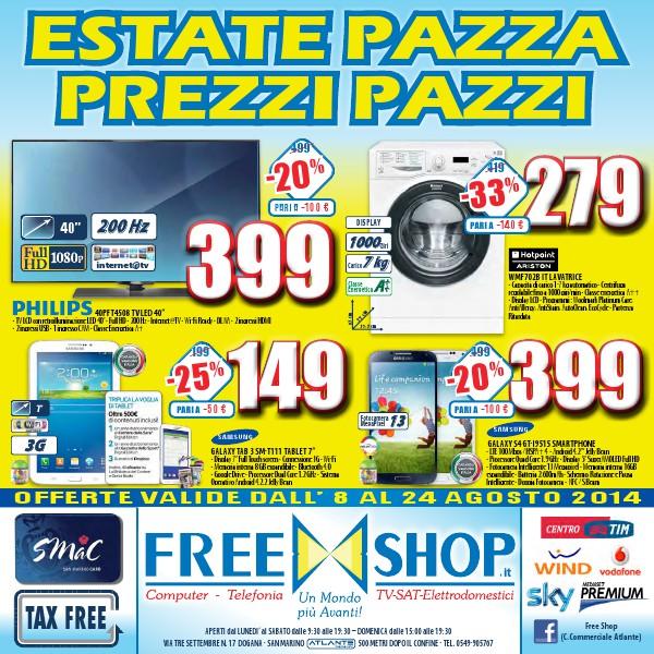 Freeshop Estate Pazza Prezzi Pazzi