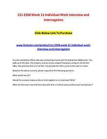 CCJ 2358 Week 11 Individual Work Interview and Interrogation