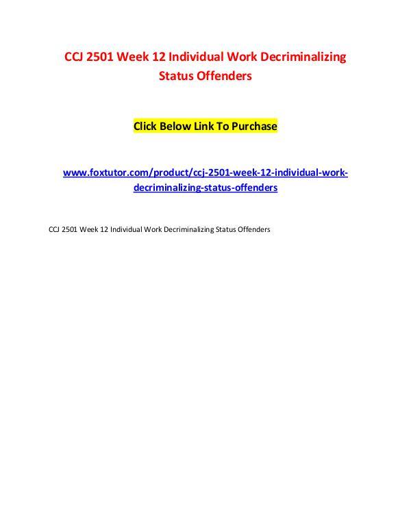 CCJ 2501 Week 12 Individual Work Decriminalizing Status Offenders CCJ 2501 Week 12 Individual Work Decriminalizing S