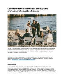 Comment trouver le meilleur photographe professionnel à Antibes Franc