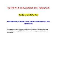 CCJ 2679 Week 2 Individual Work Crime Fighting Tools