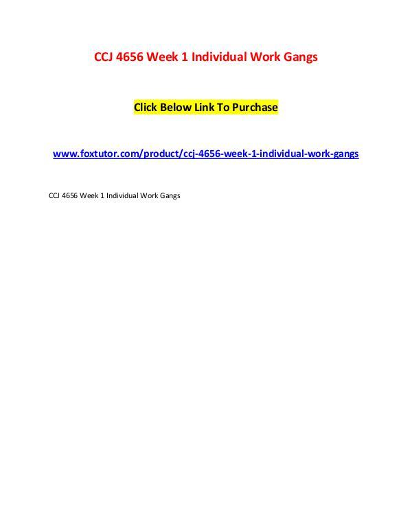 CCJ 4656 Week 1 Individual Work Gangs CCJ 4656 Week 1 Individual Work Gangs