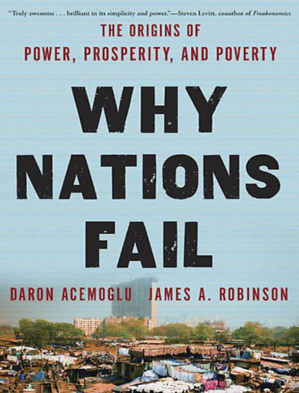 Why Nations Fail - Daron Acemoglu
