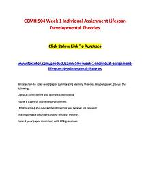 CCMH 504 Week 1 Individual Assignment Lifespan Developmental Theories