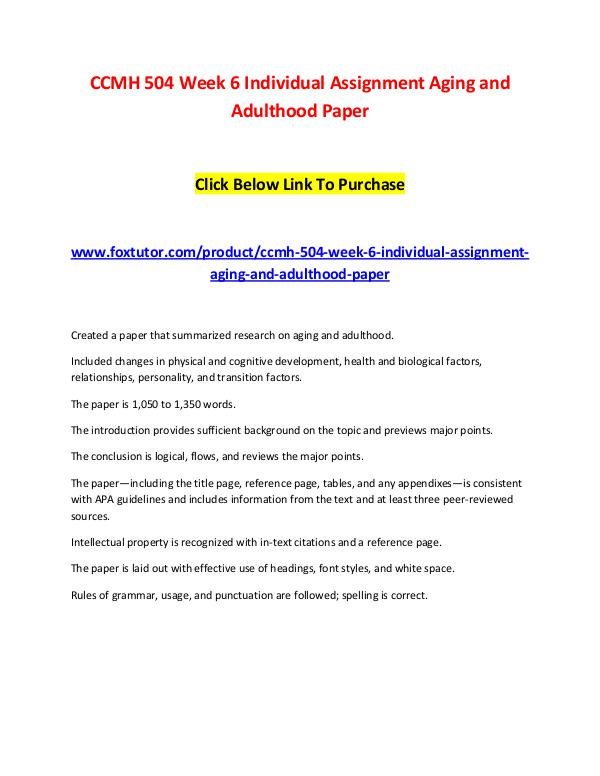 CCMH 504 Week 6 Individual Assignment Aging and Adulthood Paper CCMH 504 Week 6 Individual Assignment Aging and Ad