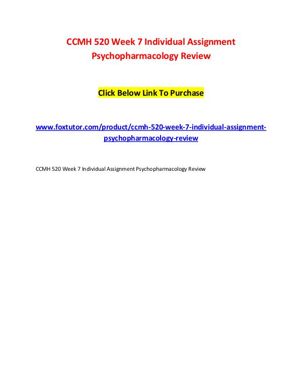 CCMH 520 Week 7 Individual Assignment Psychopharmacology Review CCMH 520 Week 7 Individual Assignment Psychopharma