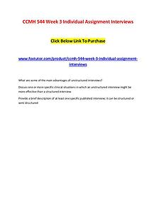 CCMH 544 Week 3 Individual Assignment Interviews