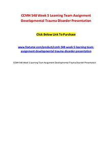 CCMH 548 Week 5 Learning Team Assignment Developmental Trauma Disorde