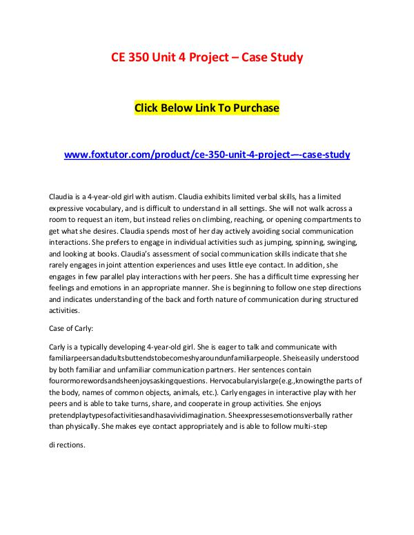 CE 350 Unit 4 Project – Case Study CE 350 Unit 4 Project – Case Study