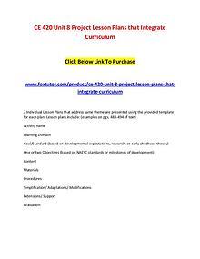 CE 420 Unit 8 Project Lesson Plans that Integrate Curriculum