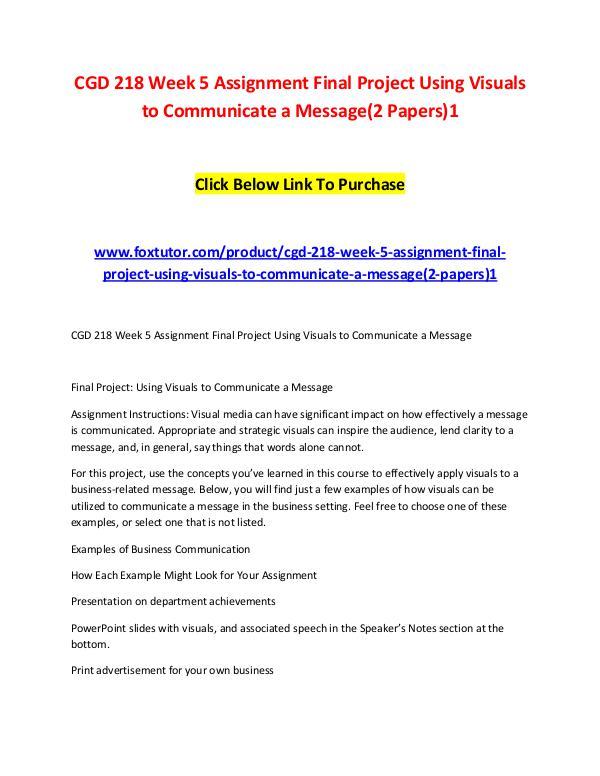 CGD 218 Week 5 Assignment Final Project Using Visuals to Communicate CGD 218 Week 5 Assignment Final Project Using Visu